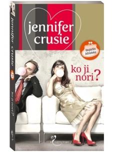 Jennifer Crusie. Ko ji nori?