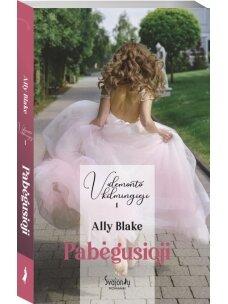 Ally Blake. Pabėgusioji (Pirma knyga)