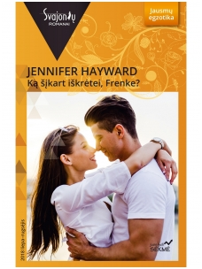 Jennifer Hayward. Ką šįkart iškrėtei, Frenke? (2018 liepa–rugsėjis)