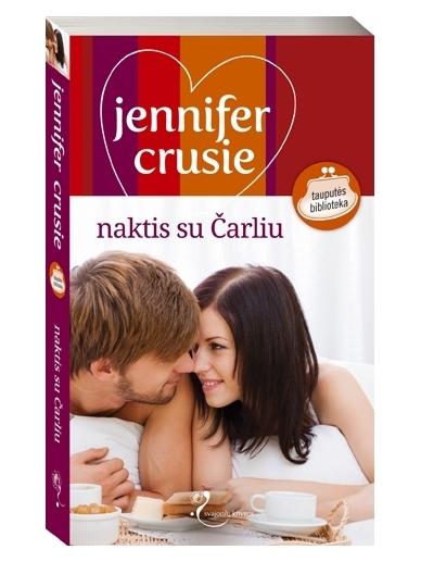 Jennifer Crusie. Naktis su Čarliu