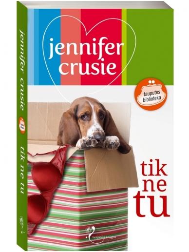 Jennifer Crusie. Tik ne tu