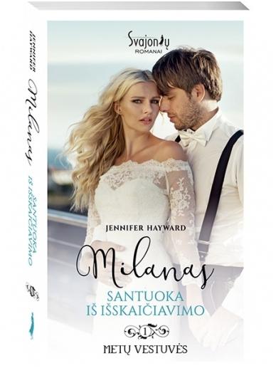 Jennifer Hayward. Milanas. Santuoka iš išskaičiavimo (1 knyga)