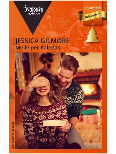 Jessica Gilmore. Meilė per Kalėdas (2017 lapkritis–gruodis)