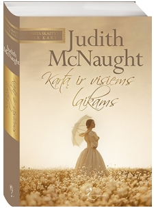 Judith McNaught. Kartą ir visiems laikams
