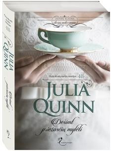 Julia Quinn. Dešimt priežasčių mylėti (3 knyga)