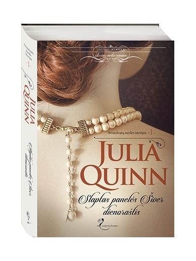Julia Quinn. Slaptas panelės Šiver dienoraštis (1 knyga)