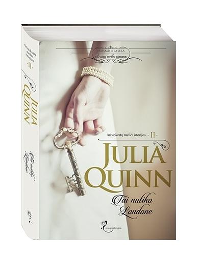 Julia Quinn. Tai nutiko Londone (2 knyga)
