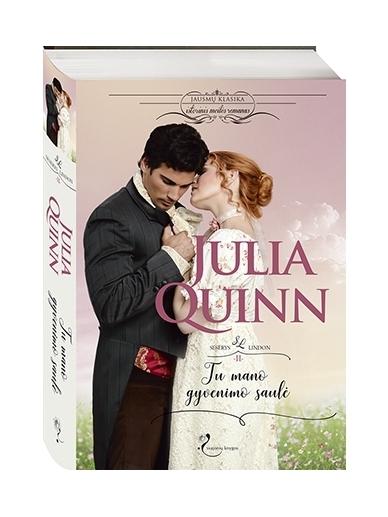 Julia Quinn. Tu mano gyvenimo saulė (2 knyga)