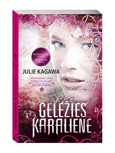 Julie Kagawa. Geležies karalienė (3 knyga)