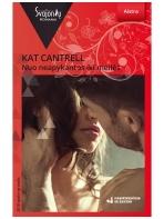 Kat Cantrell. Nuo neapykantos iki meilės (2018 spalis–gruodis)