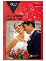Kat Cantrell. Patogi santuoka (2018 balandis–birželis)