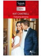 Kat Cantrell. Tinkama žmona (2016 liepa–rugpjūtis)