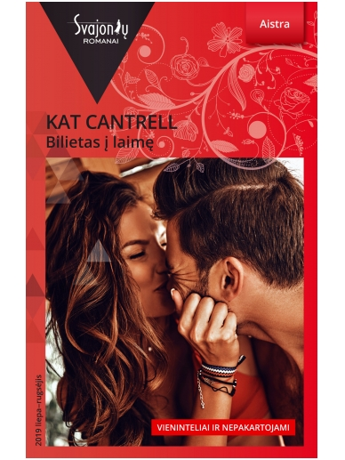Kat Cantrell. Bilietas į laimę (2019 liepa-rugsėjis)