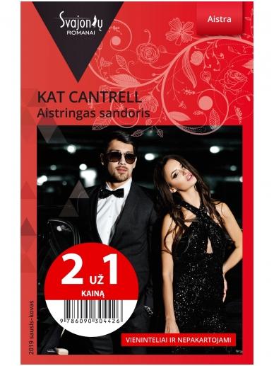 Kat Cantrell. Aistringas sandoris (2019 sausis–kovas)