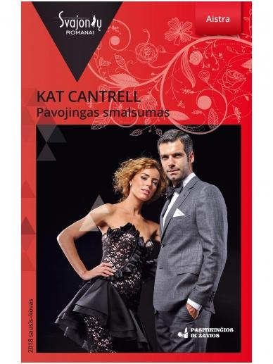 Kat Cantrell. Pavojingas smalsumas (2018 sausis–kovas)