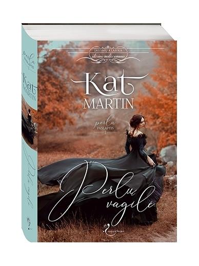 Kat Martin. Perlų vagilė (1 knyga)