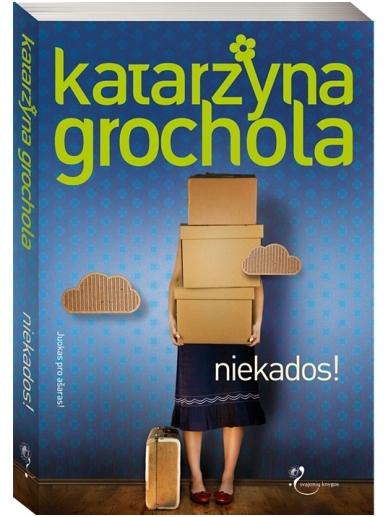 Katarzyna Grochola. Niekados!
