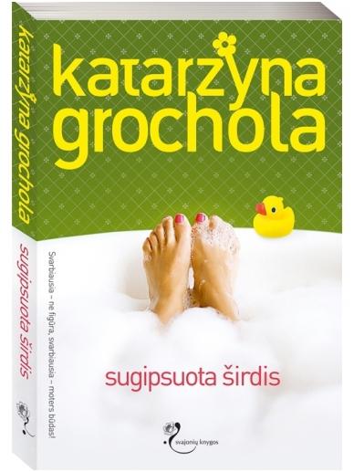 Katarzyna Grochola. Sugipsuota širdis