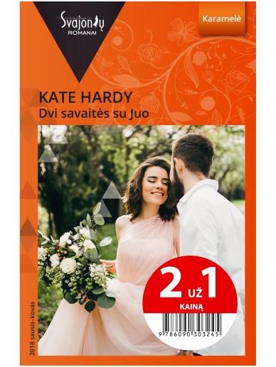 Kate Hardy. Dvi savaitės su Juo (2018 sausis–kovas)