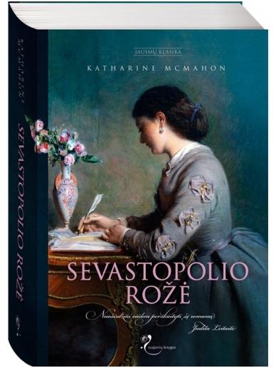 Katharine McMahon. Sevastopolio rožė
