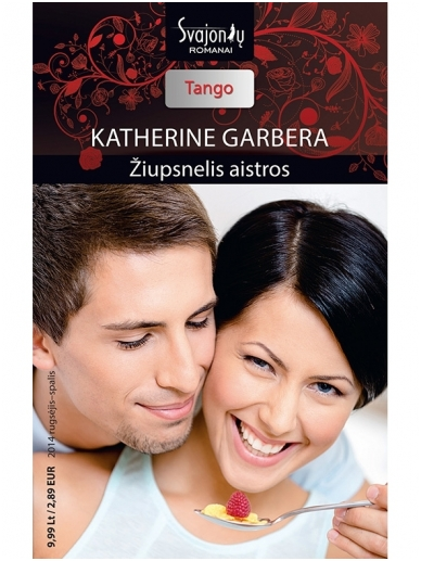 Katherine Garbera. Žiupsnelis aistros (2014 rugsėjis–spalis)