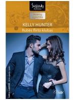 Kelly Hunter. Rubės flirto klubas (2014 rugsėjis–spalis)