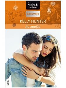 Kelly Hunter. Jis sugrįžo (2015 lapkritis–gruodis)