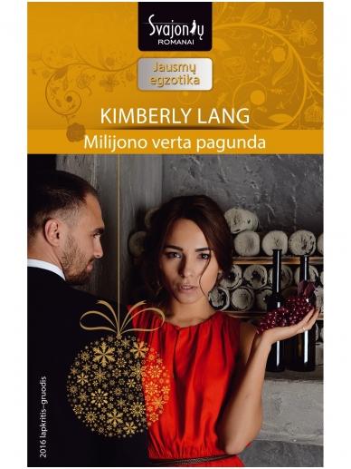 Kimberly Lang. Milijono verta pagunda (2016 lapkritis–gruodis)
