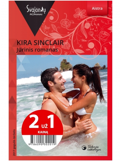 Kira Sinclair. Jūrinis romanas (2017 gegužė–birželis)