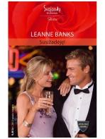 Leanne Banks. Susižadėję! (2012 sausis-vasaris)