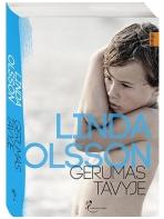 Linda Olsson. Gerumas tavyje