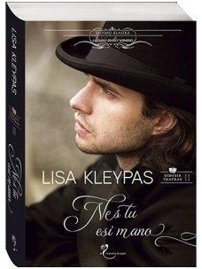 Lisa Kleypas. Nes tu esi mano (2 knyga)