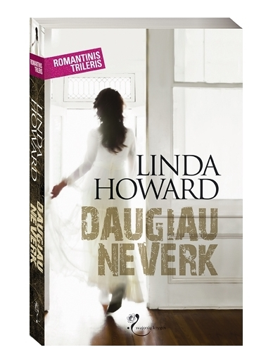 Linda Howard. Daugiau neverk