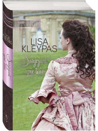 Lisa Kleypas. Svajojant apie tave