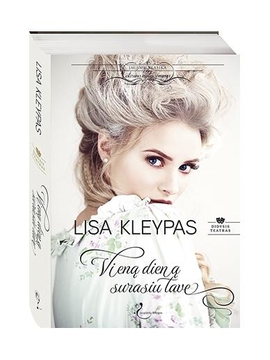 Lisa Kleypas. Vieną dieną surasiu tave (1 knyga)