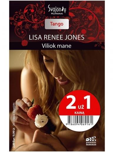 Lisa Renee Jones. Viliok mane (2015 liepa–rugpjūtis)