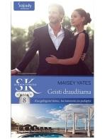 Maisey Yates. Geisti draudžiama (8 knyga)
