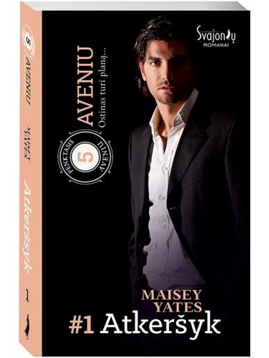 Maisey Yates. Atkeršyk (1 knyga)