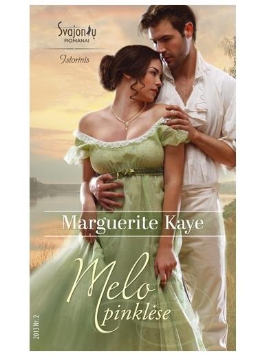 Marguerite Kaye. Melo pinklėse (2013, Nr. 2)
