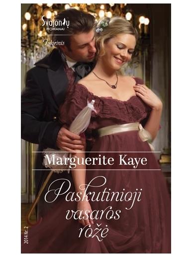 Marguerite Kaye. Paskutinioji vasaros rožė (2014, Nr. 2)