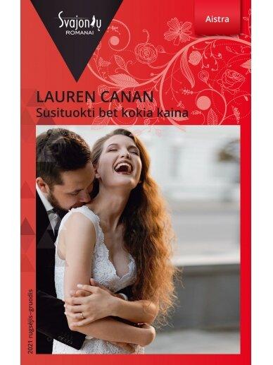 Lauren Canan. Susituokti bet kokia kaina (2021 rugsėjis–gruodis)