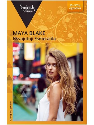 Maya Blake. Išsvajotoji Esmeralda (2019 spalis-gruodis)