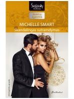 Michelle Smart. Skandalingas sutramdymas (2016 lapkritis–gruodis)