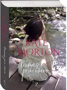 Kate Morton. Namas prie ežero (Knyga su defektais)