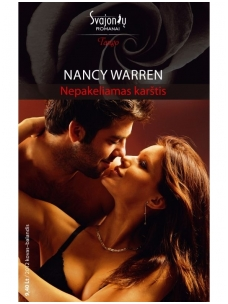 Nancy Warren. Nepakeliamas karštis (2012 kovas-balandis)