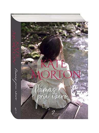 Kate Morton. Namas prie ežero