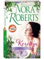 Nora Roberts. Kerėtoja (1 knyga)