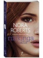 Nora Roberts. Rizikinga naktis (3 knyga)