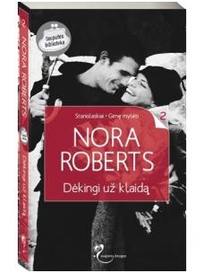 Nora Roberts. Dėkingi už klaidą (2 knyga)