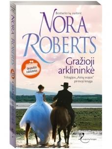 Nora Roberts. Gražioji arklininkė (1 knyga)